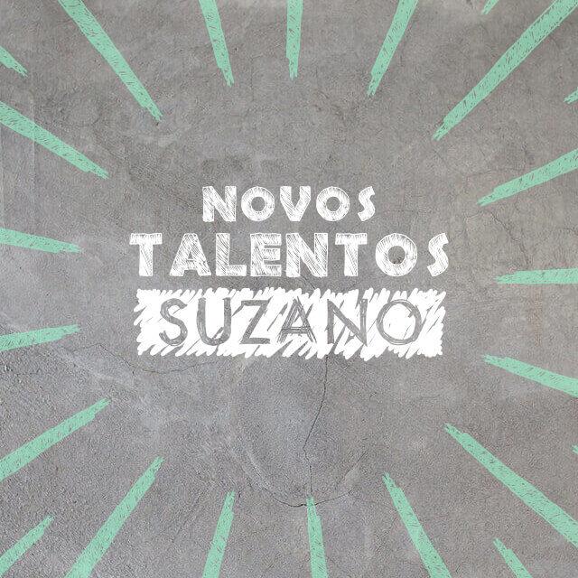 Novos Talentos Suzano